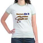 Doctors Do It With Gloves Jr. Ringer T-Shirt