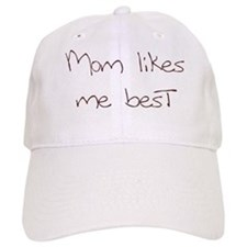 Mom Likes Me Best Baseball Cap