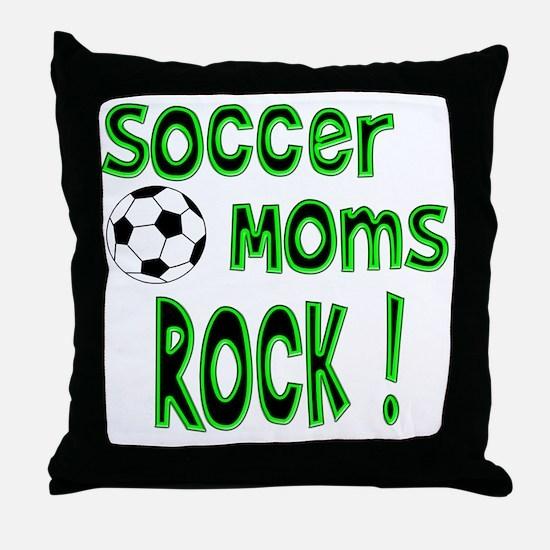 Soccer Moms Rock ! Throw Pillow
