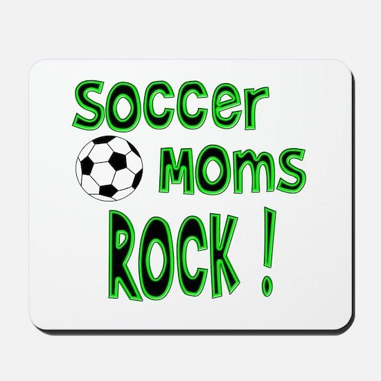 Soccer Moms Rock ! Mousepad