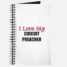 I Love My CIRCUIT PREACHER Journal