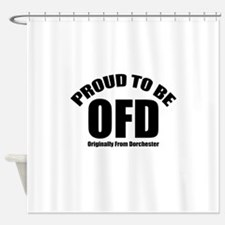 Proud To Be OFD Shower Curtain