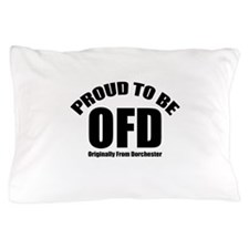 Proud To Be OFD Pillow Case