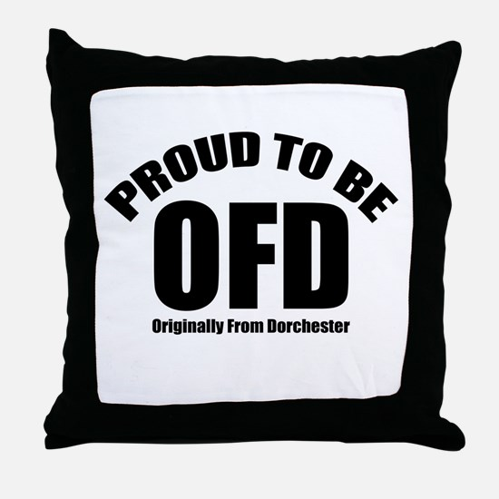 Proud To Be OFD Throw Pillow