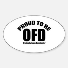 Proud To Be OFD Decal