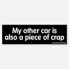 Other Car is Also a Piece of Crap Bumper Bumper Bumper Sticker