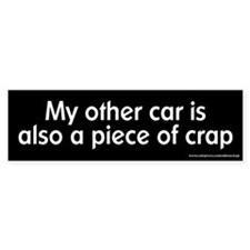Other Car is Also a Piece of Crap Bumper Car Sticker