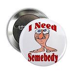 I Need Somebody 2.25