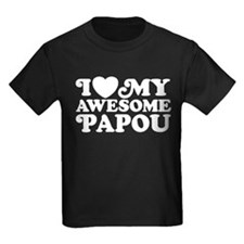 I Love My Awesome Papou T