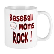 Baseball Moms Rock ! Mug