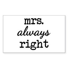 Mrs. Always Right Decal