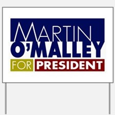 Martin O'Malley for President Yard Sign