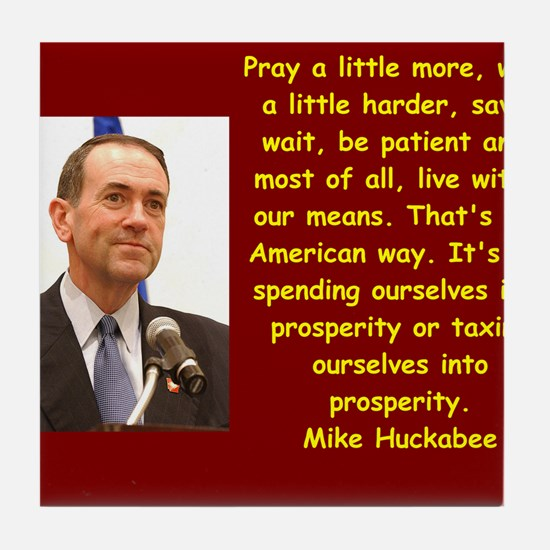 mike huckabee quote Tile Coaster