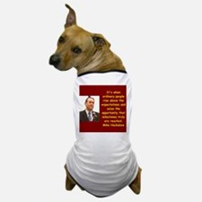 mike huckabee quote Dog T-Shirt