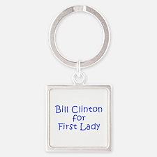 Bill Clinton for First Lady-Kri blue 400 Keychains