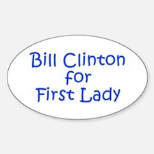 Bill Clinton for First Lady-Kri blue 400 Decal
