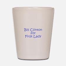 Bill Clinton for First Lady-Kri blue 400 Shot Glas