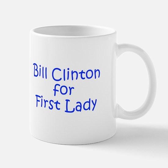 Bill Clinton for First Lady-Kri blue 400 Mugs
