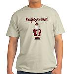 Naughty or Nice Light T-Shirt