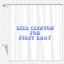 Bill Clinton for First Lady-Max blue 400 Shower Cu