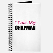 I Love My CHAPMAN Journal