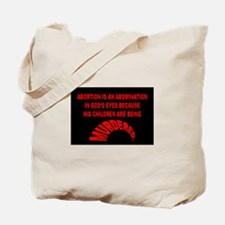 Funny Abortion is murder Tote Bag