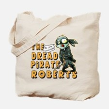 Dead Pirate Roberts Tote Bag