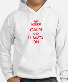Keep Calm and It Guys ON Hoodie