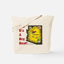AZ-Dry Heat! Tote Bag