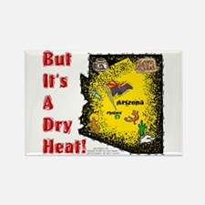 AZ-Dry Heat! Rectangle Magnet