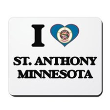 I love St. Anthony Minnesota Mousepad
