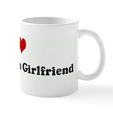 I Love My Canadian Girlfriend Coffee Mug