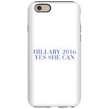Hillary 2016 Yes she can-Bau blue 500 iPhone 6 Tou