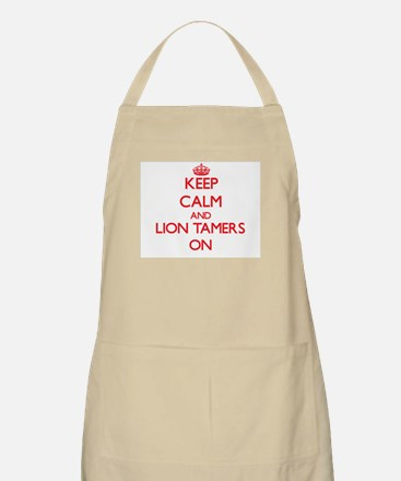 Keep Calm and Lion Tamers ON Apron