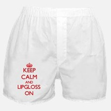 Keep Calm and Lipgloss ON Boxer Shorts