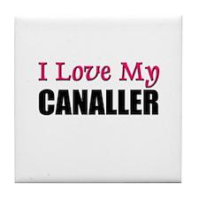 I Love My CANALLER Tile Coaster