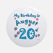 August 20th Birthday Ornament (Round)
