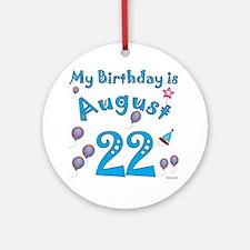 August 22nd Birthday Ornament (Round)