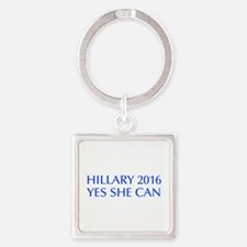 Hillary 2016 Yes she can-Opt blue 550 Keychains