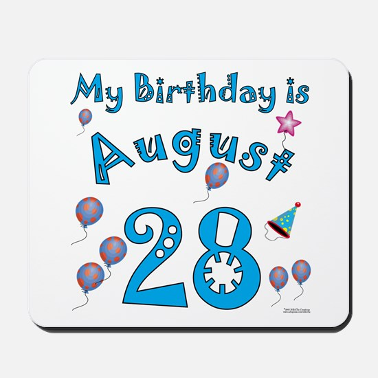 August 28th Birthday Mousepad