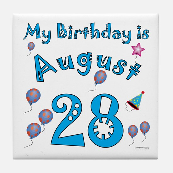 August 28th Birthday Tile Coaster