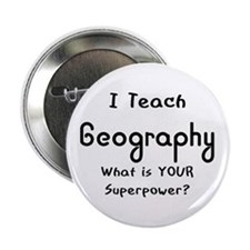 "teach geography 2.25"" Button"