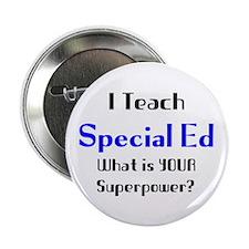 """teach special ed 2.25"""" Button"""