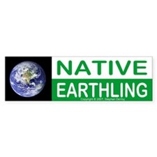 Native Earthling - Bumper Bumper Sticker