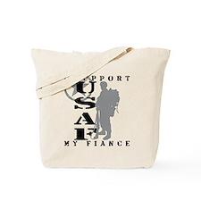 I Support Fiance 2 - USAF  Tote Bag