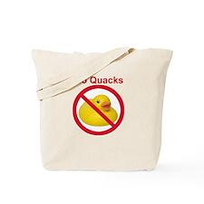 Rubber Duck: No Quacks Tote Bag