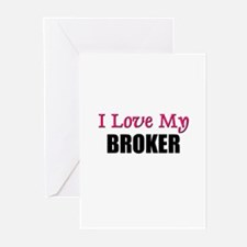 I Love My BROKER Greeting Cards (Pk of 10)