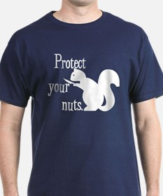 Protect Your Nuts. T-Shirt