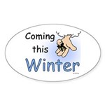 Coming this Winter Oval Sticker