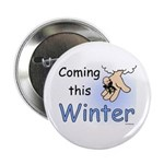 Coming this Winter Button